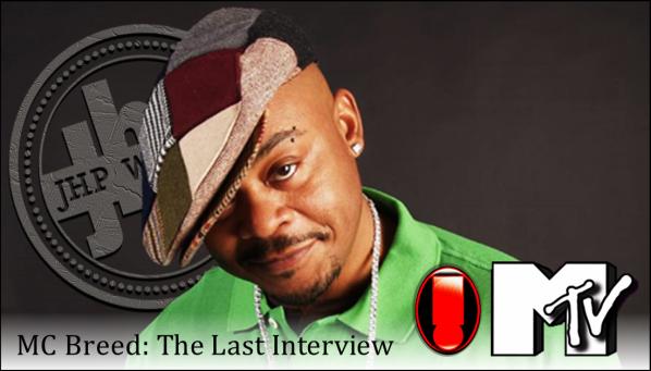MC Breed: The Last Interview