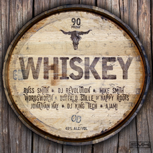 Whiskey by Mike Smith, Jonathan Hay, King Tech, Russ Smith, Wordsworth, Buffalo Stille, Nappy Roots, DJ Revolution (Artwork by Shalé)