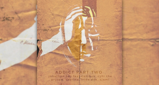 Addict Part Two Jonathan Hay Cyhi The Prynce Canibus