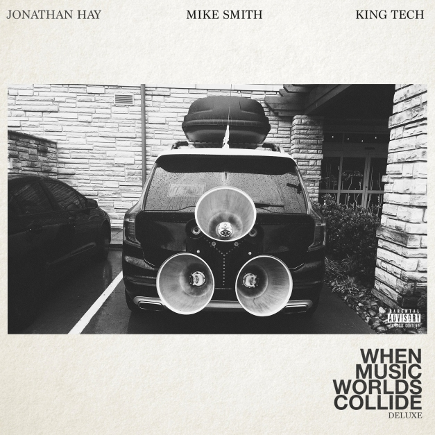 Deluxe: When Music Worlds Collide by Jonathan Hay, Mike Smith, King Tech