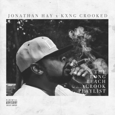 kxng-crooked-x-jonathan-hay-x-the-long-beach-crook-playlist