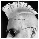 EMO MAN HAY
