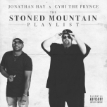 Stoned Mountain Playlist Jonathan Hay Cyhi The Prynce
