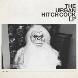The Urban Hitchcock LP Deluxe
